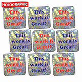Holographic This Work is Great Stickers (140 Stickers - 16mm)