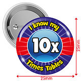 I know my 10x Times Tables Badges (10 Badges - 25mm)