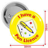 'I have a Pen Licence' Yellow 38mm Button Badges pack of 10