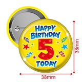 Happy Birthday 5 Today Badges (10 Badges - 38mm)