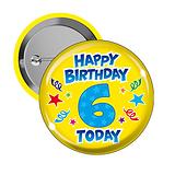 Happy Birthday 6 Today Badges (10 Badges - 38mm)
