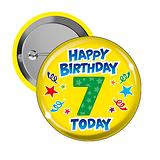 Happy Birthday 7 Today Badges (10 Badges - 38mm)