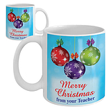 Merry Christmas from Your Teacher - Ceramic Mug (Baubles)
