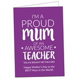 'I'm a Proud Mum of an Awesome Teacher' Personalised Card