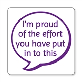 'I'm Proud of the Effort You've Put Into This' Stamper - Purple Ink (25mm)