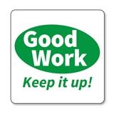 Good Work Keep it Up Stamper - Green Ink (25mm)