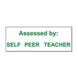 Assessed by: Self/Peer/Teacher Stamper - Green Ink (38mm x 15mm)