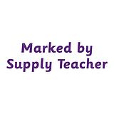 Marked by Supply Teacher Stamper - Purple Ink (38mm x 15mm)