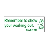 Remember to Show Your Working Out Stamper - Green Ink (38mm x 15mm)