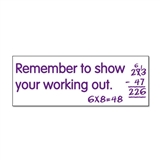 Remember to Show Your Working Out Stamper - Purple Ink (38mm x 15mm)