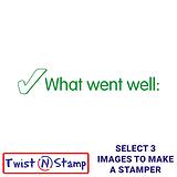 What Went Well Stamper - Twist N Stamp