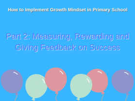 Growth Mindset Rewards