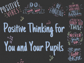 "Main Blog Banner ""Positive Thinking for You and Your Pupils"""