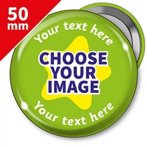 10 Personalised Design Your Own 50mm Badges