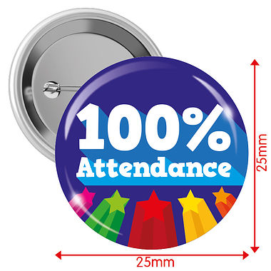 100% Attendance Badges (10 Badges - 25mm)