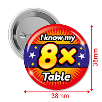 Pack of 10 I know my 8x Times Tables 38mm Button Badges