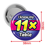 I know my 11x Times Tables Badges (10 Badges - 38mm)