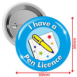 I have a Pen Licence Badges - Light Blue (10 Badges - 50mm)