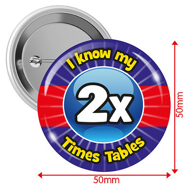 I know my 2x Times Tables Badges (10 Badges - 50mm)