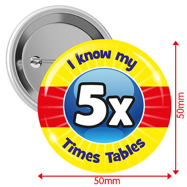 'I know my 5x Times Tables' 50mm Button Badges Pack of 10