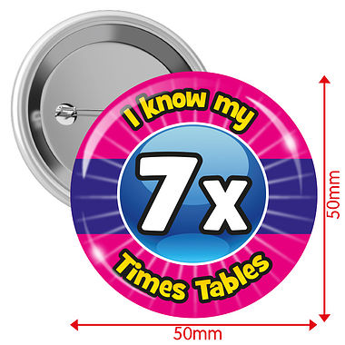 'I know my 7x Times Tables' 50mm Button Badges Pack of 10