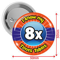 Pack of 10 I know my 8x Times Tables 50mm Button Badges