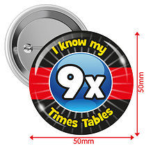Pack of 10 I know my 9x Times Tables 50mm Button Badges