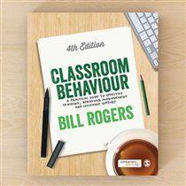 Classroom Behaviour - Bill Rogers