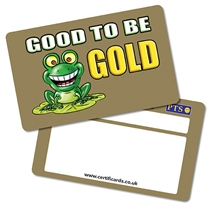 'Good to be GOLD' Metallic CertifiCARDS x 10