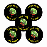 'I Tried Really Hard Today' Ant Stickers (30 Stickers - 25mm)