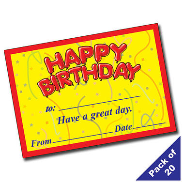 'Happy Birthday - Have a great day' A5 Certificates x 20
