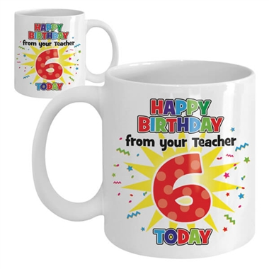 Happy Birthday Ceramic Mug - 6 Today