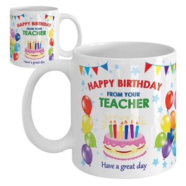 Happy Birthday from your Teacher Ceramic Mug - Cake