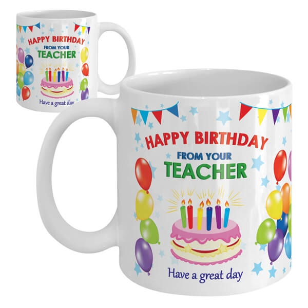 Miraculous Happy Birthday From Your Teacher Ceramic Mug Cake Funny Birthday Cards Online Sheoxdamsfinfo