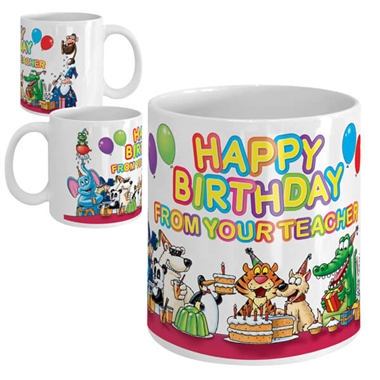 Happy Birthday from your Teacher Ceramic Mug - Party