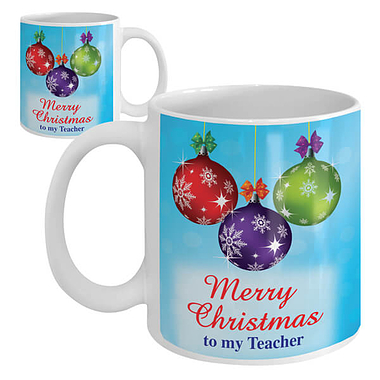 Merry Christmas to My Teacher - Ceramic Mug (Baubles)
