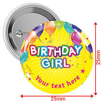 Personalised Happy Birthday Girl 25mm Badges Pack of 10