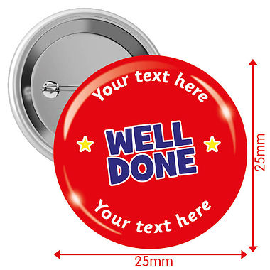 Personalised Well Done Badges (10 Badges - 25mm)