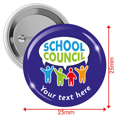 Customised School Council Badges (10 Badges - 25mm)