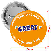 Personalised Great 25mm Badges Pack of 10