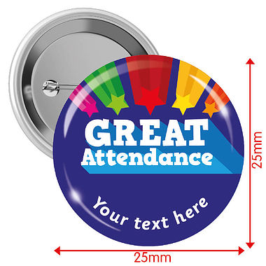 Personalised Great Attendance 25mm Badges Pack of 10