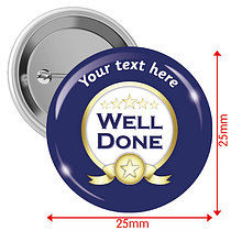Personalised Well Done 25mm Badges Pack of 10