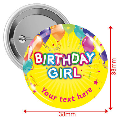 Personalised Happy Birthday Badges - Girl - Yellow (38mm)