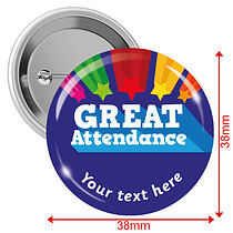 Personalised Great Attendance 38mm Badges Pack of 10