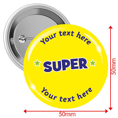 Personalised Super Badges (10 Badges - 50mm)