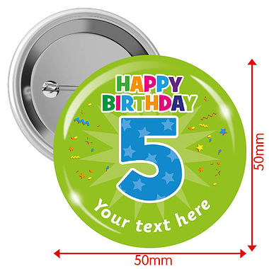 Personalised Happy Birthday '5' Badges (10 Badges - 50mm)