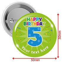 Personalised Happy Birthday 5 50mm Badges Pack of 10