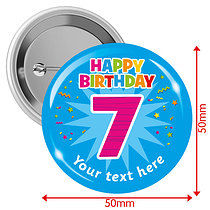 Personalised Happy Birthday 7 50mm Badges Pack of 10