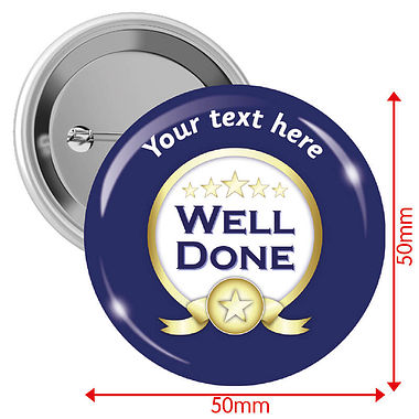 Personalised Well Done Badges (10 Badges - 50mm)