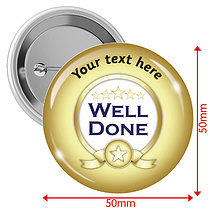Personalised Gold Well Done 50mm Badges Pack of 10
